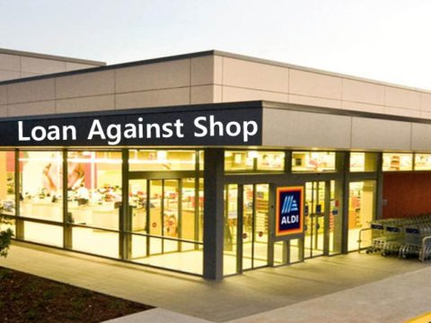 Loan Against Shop